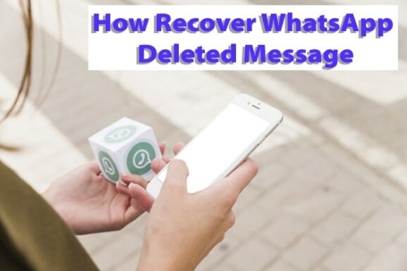 How to recover Whatsapp Delete Message in hindi