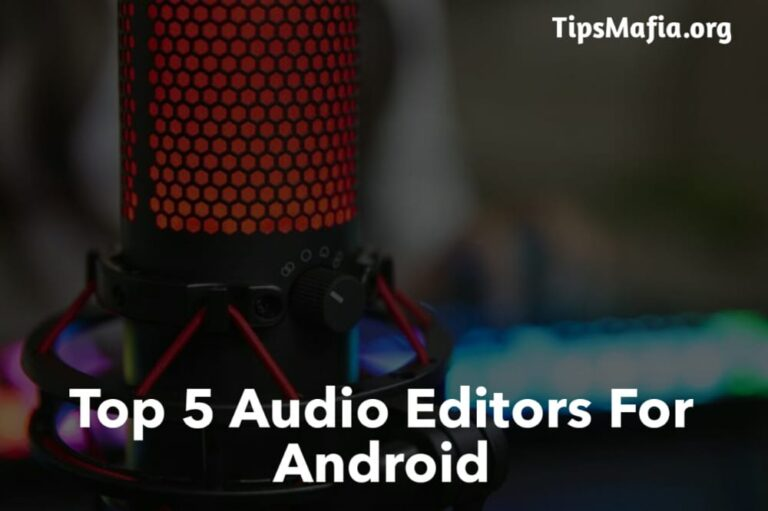 Top 5 Audio Editing Apps for android