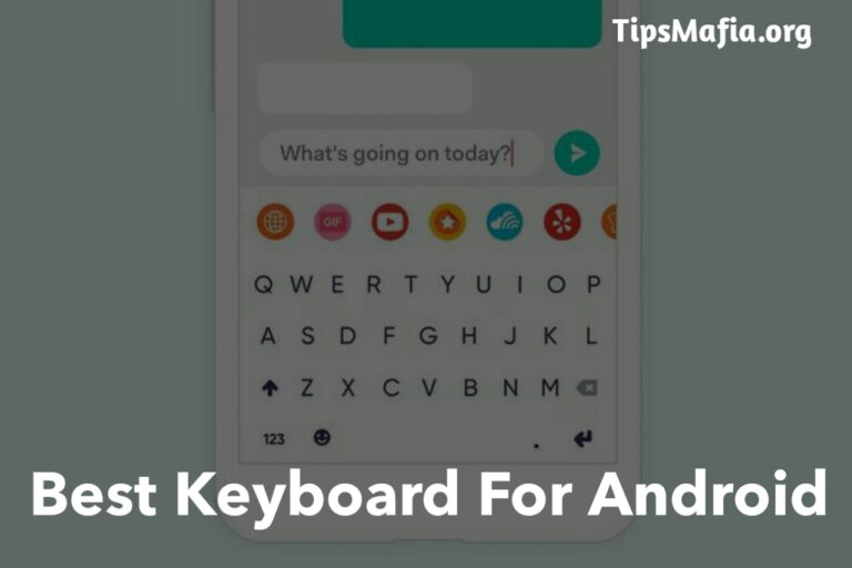 Top 5 Best Android Keyboard