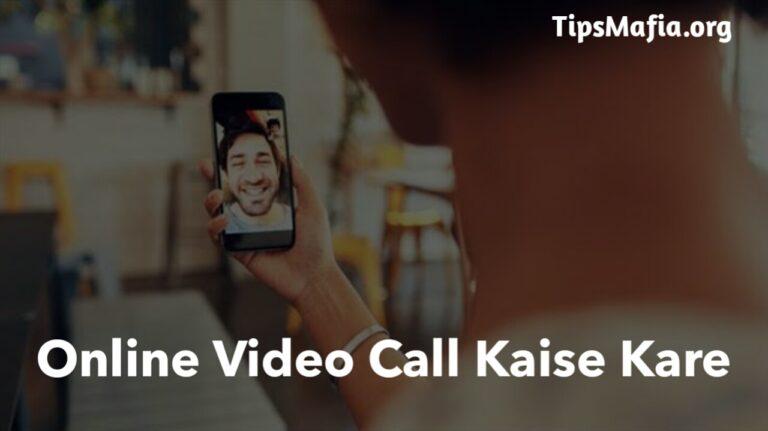 Android Mobile Se Online Video Call कैसे करे?
