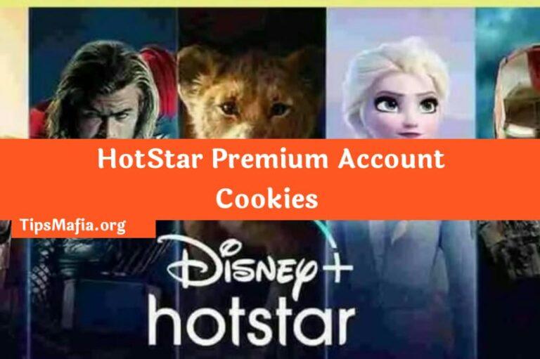 Hotstar Cookies & Premium Account Free