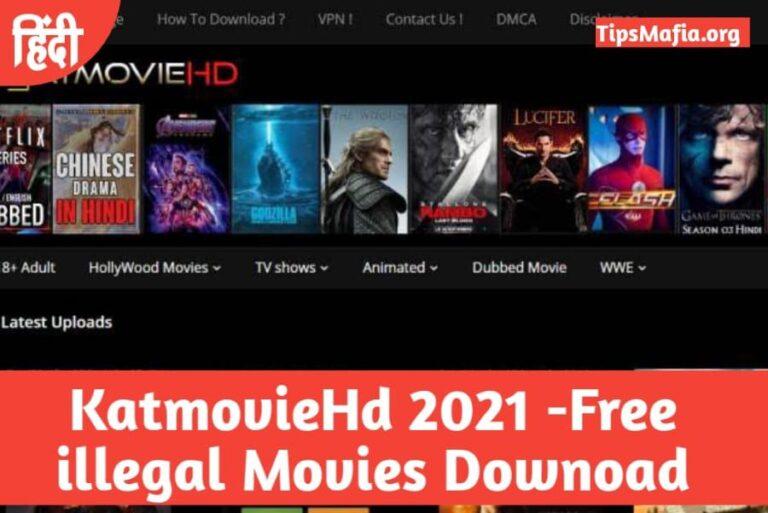 KatMovieHD 2021 – Download Bollywood, Hollywood, Movies