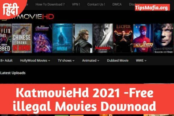 KatMovieHD 2021 – Download Bollywood, Hollywood, Tamil HD Movies