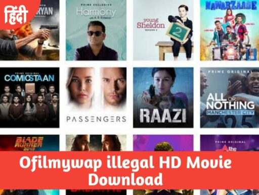 Ofilmywap 2021 Hindi movies Download Site